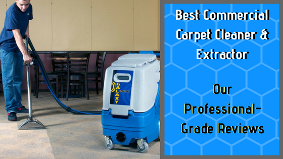 Best Commercial Carpet Cleaner & Extractor
